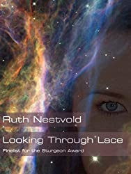 Looking Through Lace (English Edition)