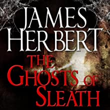 The Ghosts of Sleath: David Ash Series, Book 2 Audiobook by James Herbert Narrated by Steven Pacey