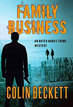 Family Business: An Outer Banks Crime Mystery by [Beckett, Colin]
