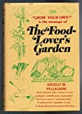 Food-Lover's Garden, Angelo M. Pellegrini, 0394401301