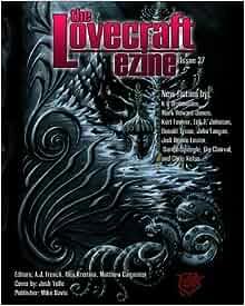 Lovecraft Ezine Issue 37 Volume 37 John Langan Jodi