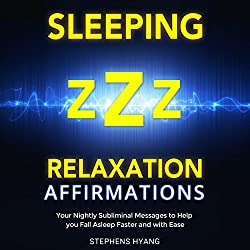 Sleeping - Relaxation Affirmations