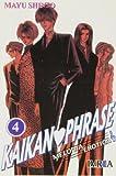 Kaikan Phrase 4 (Spanish Edition)