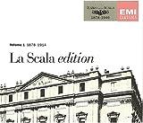 La Scala Edition Volume 1 1878-1914 (3 CDs) (EMI)