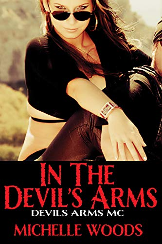 Devils Wood - In the Devils Arms (Devils Arms MC Book 1)