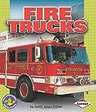 Fire Trucks (Pull Ahead Books) (Pull Ahead Transportation)