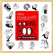 Coloring Book By Drunk Drawn: The Real Housewives of New York City
