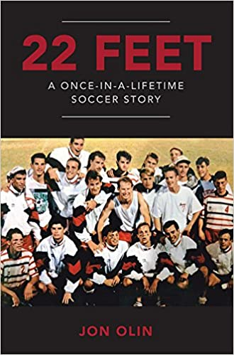 22 Feet A Once In A Lifetime Soccer Story Paperback February 15 2018