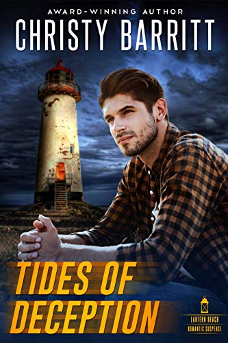 Tides of Deception (Lantern Beach Romantic Suspense Book 1)