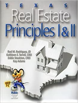 Texas Real Estate Principles I & II by JD Rod M. Rodrigues (2007-11-06)