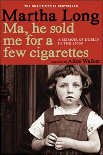 Ma, He Sold Me for a Few Cigarettes Book Review