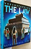 Understanding the Law, Betty Gertz and Michael Durr, 0574421335