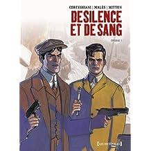 DE SILENCE ET DE SANG ÉPISODE 1 : LES INTÉGRALES