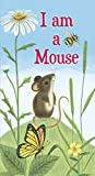 img - for I am a Mouse (A Golden Sturdy Book) book / textbook / text book