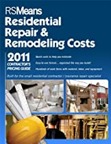 Rsmeans Contractor's Pricing Guide: Residential Repair & Remodeling 2011 (Means Contractor's Pricing Guide: Residential & Remodeling Costs)