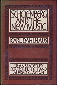 ?TXT? Schoenberg And The New Music: Essays By Carl Dahlhaus. Valor color RpSalud Comenzo Nacional