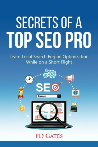 Secrets Of A Top Seo Pro  Learn Local Search Engine Optimization While On A Short Flight