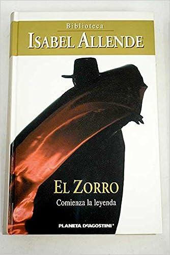 El Zorro: Amazon.es: Isabel Allende: Libros