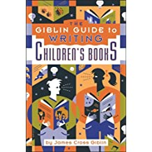 The Giblin Guide to Writing Children's Books, Fourth Edition
