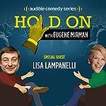 Lisa Lampanelli Has a Strict Toe Limit   Eugene Mirman,Lisa Lampanelli