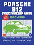 Porsche 912 Owner's Workshop Manual 1965-1969