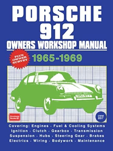 porsche 912 owner s workshop manual 1965 1969 r m clarke rh amazon com