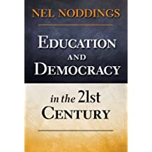 Education and Democracy in the 21st Century