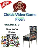 Classic Video Game Flyers: A Picture Book   Volume 7