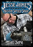 Jesse James Presents: Austin Speed Shop
