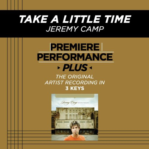 Take A Little Time (Premiere P...
