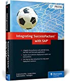 Integrating SuccessFactors with SAP, Krishnamoorthy, Venki and Leong-Cohen, Donna, 1493211854