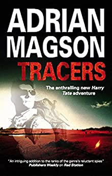 Tracers (A Harry Tate Thriller Book 2) by [Magson, Adrian]