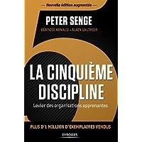 La cinquième discipline: Levier des organisations apprenantes.