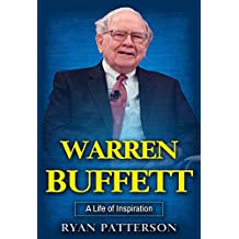 Warren Buffett: A Life of Inspiration (Biographies of Famous People Book 1)