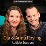 img - for Ola Rosling and Anna Rosling R nnlund: Audible Sessions: FREE Exclusive Interview book / textbook / text book