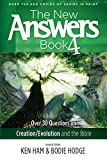 The New Answers Book Vol. 4: Over 30 Questions on