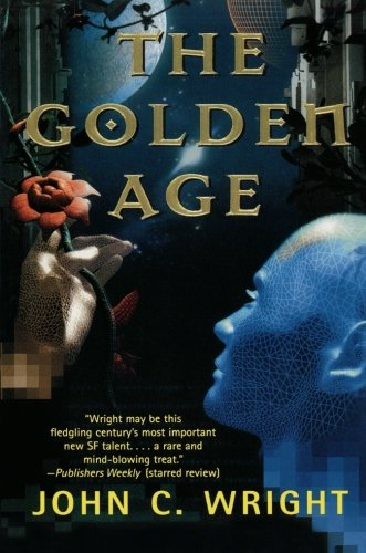 Book cover from The Golden Ageby John C. Wright