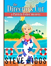 The Director's Cut: A Patricia Fisher Mystery
