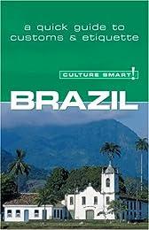 Brazil - Culture Smart!: a quick guide to customs and etiquette (Culture Smart!)