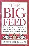 The Big Feed, Marjorie B. Mann, 0895940191