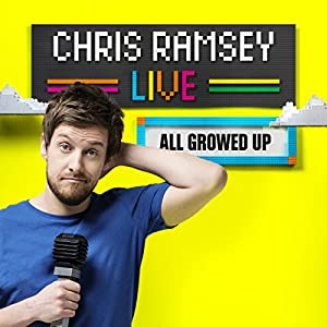 Chris Ramsey Live: All Growed Up Performance