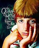 The Quiet Hero: A Life of Ryan White