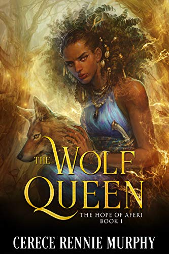 The Wolf Queen: The Hope of Aferi (Book I)