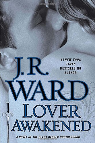 Lover Awakened (Black Dagger Brotherhood, Book 3) by NAL