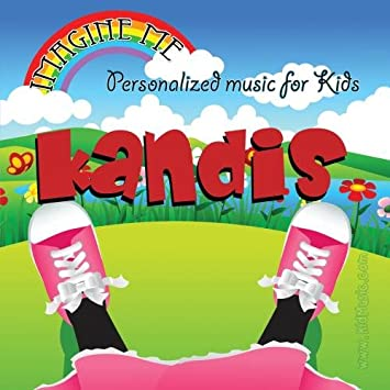 Personalized Kid Music - Imagine Me - Personalized just for Kandis