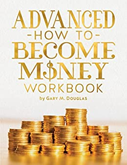 Money is energy, just as are you energy. There is no difference between you and money except the points of view that you give it.Advanced How To Become Money Workbook by Gary M. Douglas is designed to facilitate the limited points of view you have created around money and to create greater ease in your life.