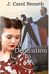 Dedication to Love (A National Park Romance Novella) Paperback