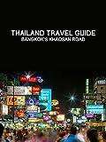 Clip: Thailand Travel Guide at Bangkok's Khaosan Road