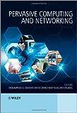 Pervasive Computing and Networking, , 0470747722