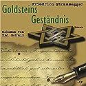 Goldsteins Geständnis Hörbuch von Friedrich Strassegger Gesprochen von: Kai Schulz